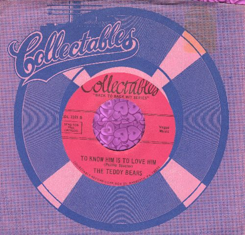 Teddy Bears - To Know Him Is To Love Him/Rhythm Of The Rain (by The Cascades on flip-side)(re-issue) - EX8/ - 45 rpm Records
