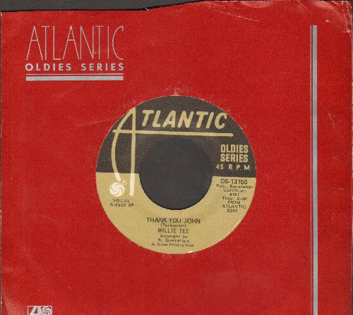 Tee, Willie - Thank You John/Dedicated To You (double-hit re-issue with Atlantic company sleeve) - EX8/ - 45 rpm Records