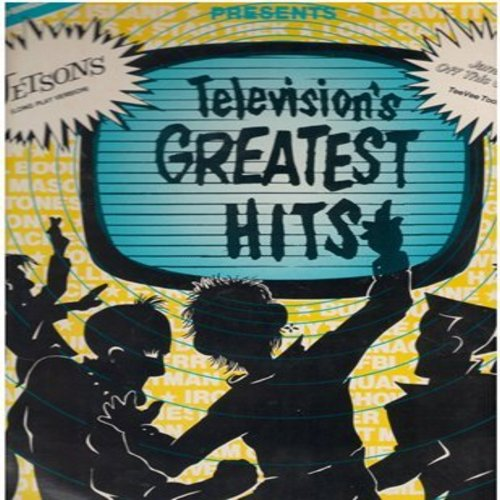 Tee Vee Toons - Tee Vee Toons Presents Television's Greatest Hits. 12 inch 33rpm vinyl Maxi Single featuring the long version of The Jetsons and Jane Get Me Off This Crazy Thing! (with cut-ins of many Classic TV Themes) COLLECTOR's ITEM! - M10/VG7 - LP Re