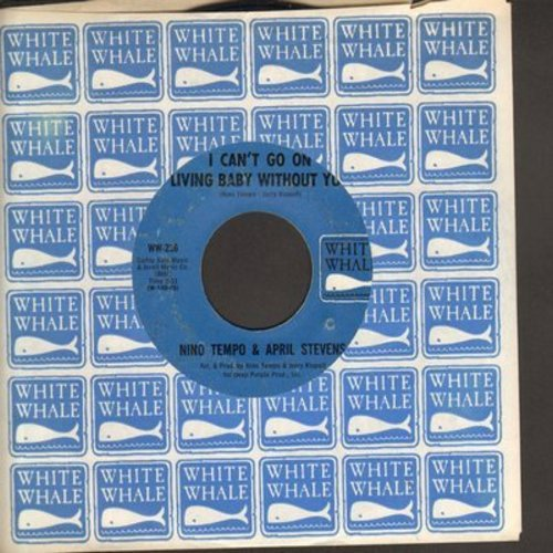 Tempo, Nino & April Stevens - I Can't Go On  Living Baby Without You/All Strung Out (with vintage White Whale company sleeve) - EX8/ - 45 rpm Records