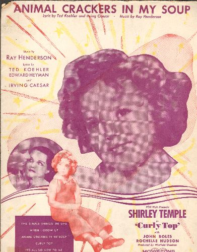 Temple, Shirley - Animal Crackers In My Soup - Vintage SHEET MUSIC for the Shirley Temple Hit (BEAUTIFUL cover art featuring the Legenday Child Star) - VG7/ - Sheet Music
