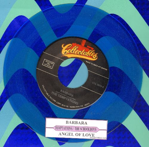 Temptations - Barbara/Angel Of Love (by The Schoolboys on flip-side) (blue vinyl re-issue of vintage recordings with juke box label) - NM9/ - 45 rpm Records