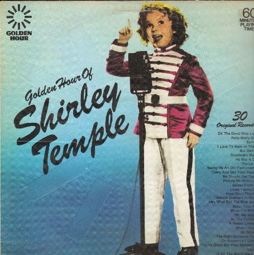 Temple, Shirley - Golden Hour Of Shirley Temple - 30 Original Recordings: On The Good Ship Lollipop, Polly-Wolly-Doodle, Goodnight My Love, The Right Somebody To Love (Vinyl LP record) - NM9/VG7 - LP Records