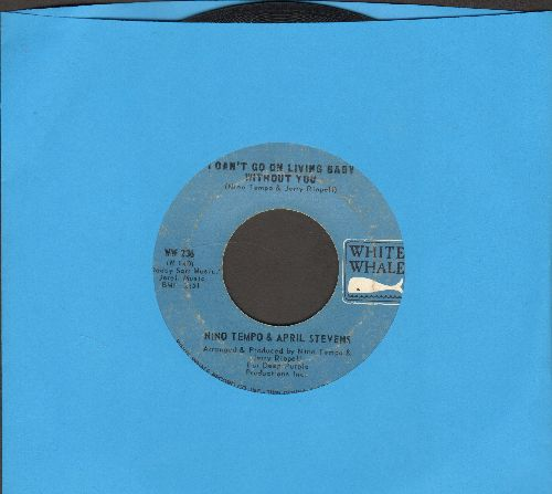 Tempo, Nino & April Stevens - I Can't Go On Living Baby Without You/All Strung Out - VG7/ - 45 rpm Records
