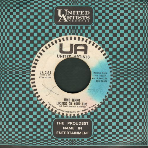 Tempo, Nino - Lipstick On Your Lips (I'd Like To Be)/What Is Love To A Teenager? (with United Artists company sleeve) - VG6/ - 45 rpm Records