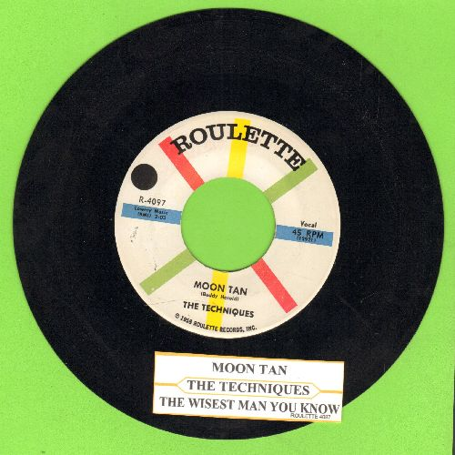 Techniques - Moon Tan/The Wisest Man You Know (with juke box label) - NM9/ - 45 rpm Records