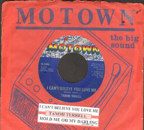 Terrell, Tammi - I Can't Believe You Love Me/Hold Me Oh My Darling (with juke box label and RARE vintage Motown company sleeve) - EX8/ - 45 rpm Records