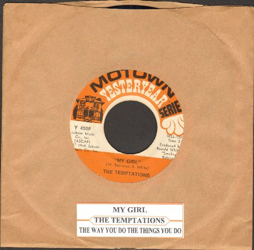 Temptations - My Girl/The Way You Do The Things You Do (double-hit re-issue with juke box label) - EX8/ - 45 rpm Records
