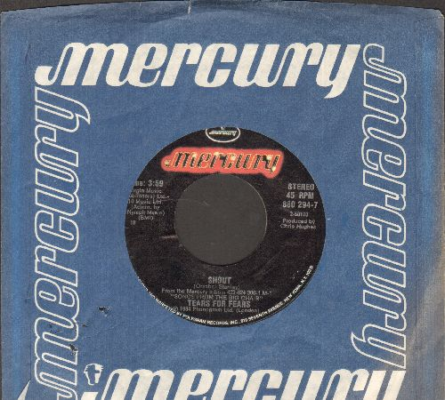 Tears For Fears - Shout/The Big Chair (with Mercury company sleeve) - NM9/ - 45 rpm Records