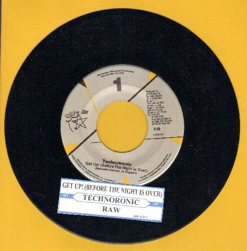 Technotronic - Get Up! (Before The Night Is Over)/Raw (with juke box label) - NM9/ - 45 rpm Records