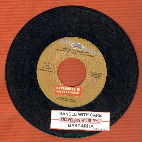 Traveling  Wilburys - Handle With Care/Margarita (with juke box label) - EX8/ - 45 rpm Records