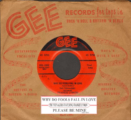 Lymon, Frankie & The Teenagers - Why Do Fools Fall In Love/Please Be Mine (first issue with RARE GEE company sleeve and juke box label) - EX8/ - 45 rpm Records