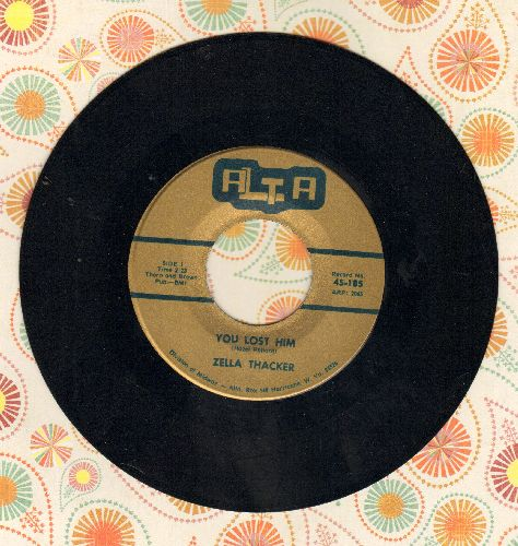 Thacker, Zella - You Lost Him/Take Notice  - M10/ - 45 rpm Records
