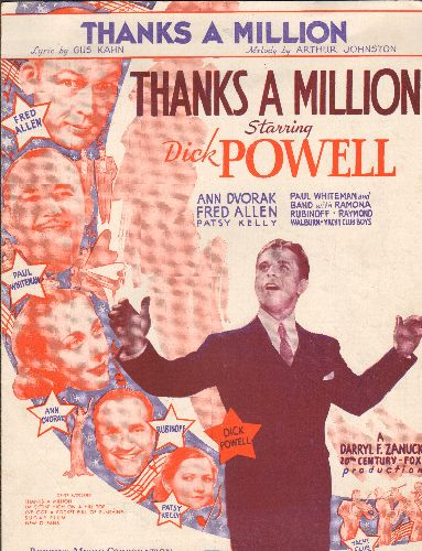 Powell, Dick - Thanks A Million - Vintage SHEET MUSIC for the song made popular by Dick Powell in film of same title.  NICE cover art! (This is SHEET MUSIC, not any other kind of media!) - EX8/ - Sheet Music