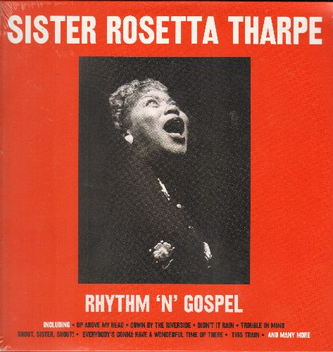 Tharpe, Sister Rosetta - Rhythm 'N' Gospel: Didn't It Rain, Shout Sister Shout!, God's Mighty Hand, Journey To The Sky (Virgin Vinyl re-issue of vintage Gospel recordings, Made in EU, SEALED, never opened!) - SEALED/SEALED - LP Records