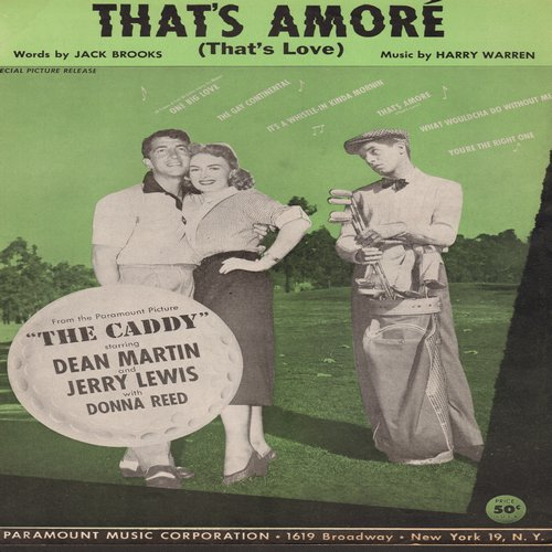 Martin, Dean - That's Amore - Sheet Music for the song made popular by Dean Martin in film -The Caddy-  NICE cover art of the 3 co-stars! (This is SHEET MUSIC, not any other kind of media!) - VG7/ - Sheet Music