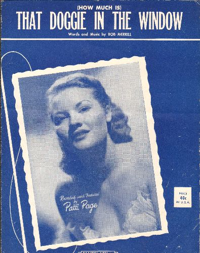 Page, Patti - How Much Is That Doggie In The Window? - Vintage SHEET MUSIC for Patti Page Hit Novelty, NICE cover protrait of the singer! - EX8/ - Sheet Music