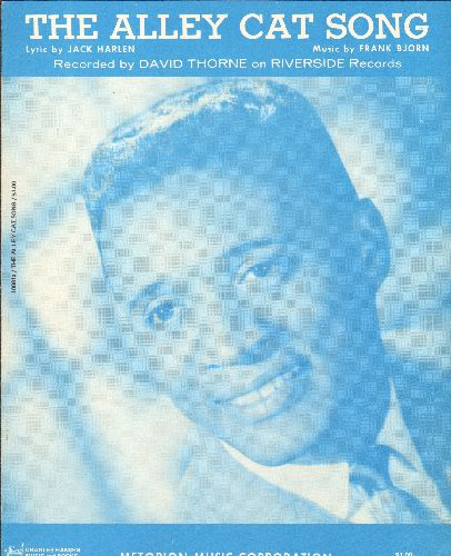 Thorne, David - The Alley Cat Song - SHEET MUSIC for the Favorite for beginning piano students, vocal versin made popular by David Thorne (RARE blue-tint cover) - NM9/ - Sheet Music