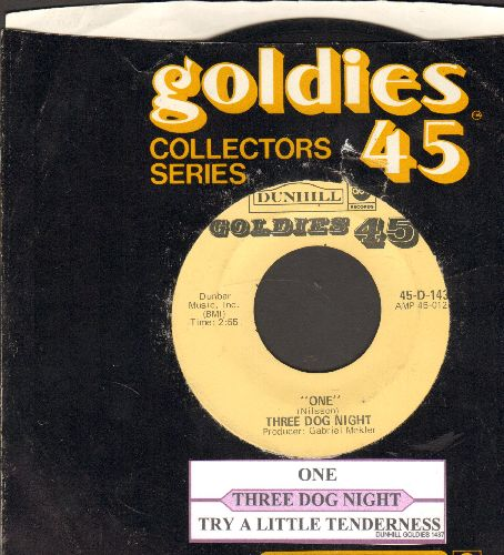 Three Dog Night - One/Try A Little Tenderness (double-hit re-issue with juke box label and company sleeve) - VG7/ - 45 rpm Records