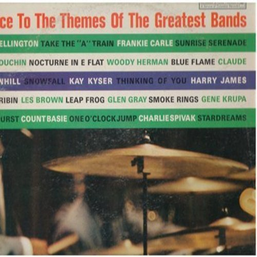 Ellington, Duke, Gene Krupa, Count Basie, others - Dance To The Themes Of The Greatest Bands: Take The A Train, One O'Clock Jump, Ciribiribin, Leap Frog (Vinyl LP record, Columbia Special Products issue) - NM9/VG7 - LP Records