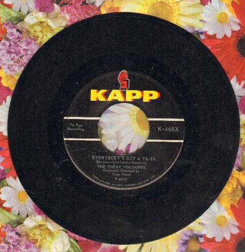 Three Viscounta - Everybody's Got A Ya-Ya/Fee-Fi-Fo-Fum  - EX8/ - 45 rpm Records