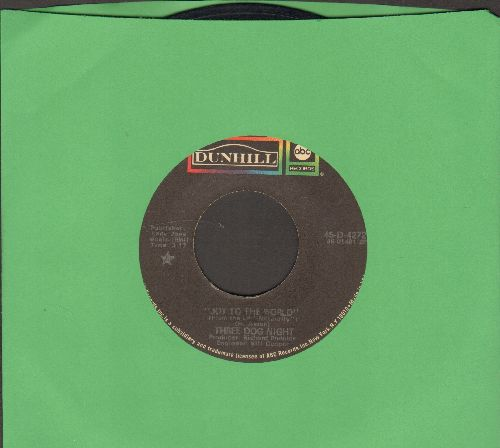 Three Dog Night - Joy To The World/I Can Hear You Calling  - VG7/ - 45 rpm Records