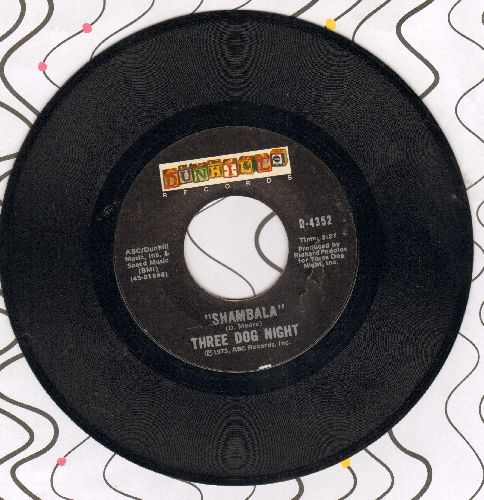 Three Dog Night - Shambala/Our 'B' Side - EX8/ - 45 rpm Records