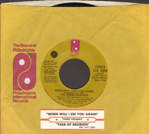 Three Degrees - When Will I See You Again/Year Of Decision (with company sleeve and juke box label) - EX8/ - 45 rpm Records