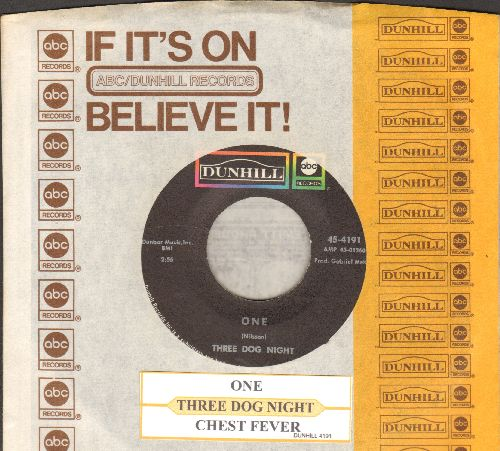 Three Dog Night - One/Chest Fever (with juke box label and company sleeve) - EX8/ - 45 rpm Records