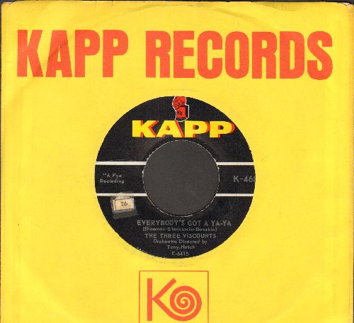 Three Viscounta - Everybody's Got A Ya-Ya/Fee-Fi-Fo-Fum (with vintage Kapp company sleeve) - EX8/ - 45 rpm Records