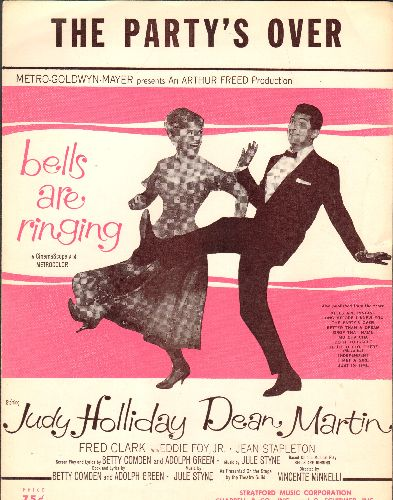 Holiday, Judy, Dean Martin - The Party's Over - Vintage SHEET MUSIC for the song featured in film -Bells Are Ringing- starring Judy Holiday and Dean Martin (BEAUTIFUL cover art featuring the stars!) - NM9/ - Sheet Music