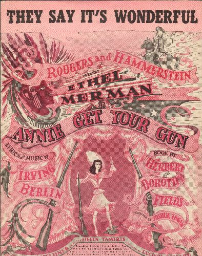 Merman, Ethel - They Say It's Wonderful - Vintage SHEET MUSIC from Original Production of -Annie Get Your Gun-, featuring Ethel Meman in lead role. - EX8/ - Sheet Music