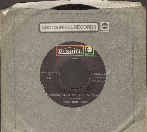 Three Dog Night - Mama Told Me (Not To Come)/Rock & Roll Widow (with company sleeve) - VG7/ - 45 rpm Records