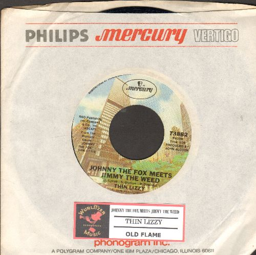 Thin Lizzy - Johnny The Fox Meets Jimmy The Weed/Old Flame (RARE Classic Rock 2-sider with juke box label and company sleeve) - NM9/ - 45 rpm Records
