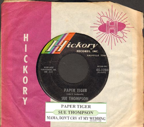 Thompson, Sue - Paper Tiger/Mama, Don't Cry At My Wedding (with juke box label and company sleeve) - EX8/ - 45 rpm Records