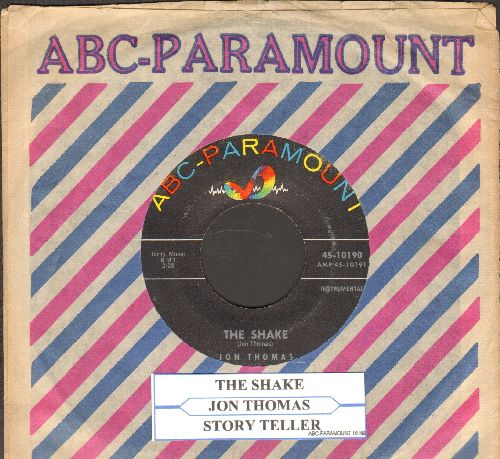 Thomas, Jon - The Shake/Story Teller (vocal)(with juke box label) - EX8/ - 45 rpm Records