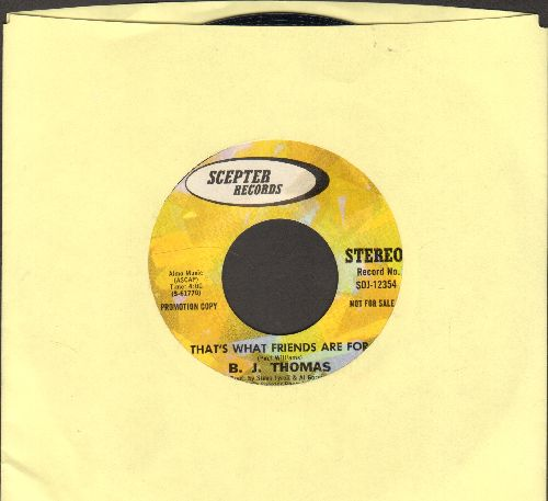 Thomas, B. J. - That's What Friends Are For (double-A-sided DJ advance pressing) - NM9/ - 45 rpm Records