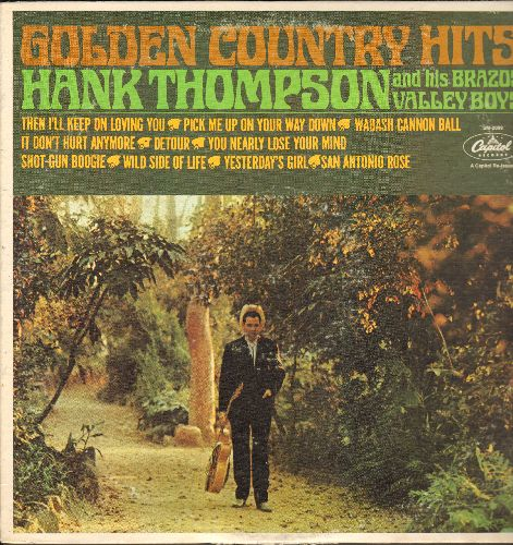Thompson, Hank & His Bazos Valley Boys - Golden Country Hits: Wild Side Of Life, San Antonio Rose, Pick Me Up On Your Way Down, Shot-Gun Boogie (vinyl STEREO LP record, re-issue of vintage recordings) - NM9/VG7 - LP Records