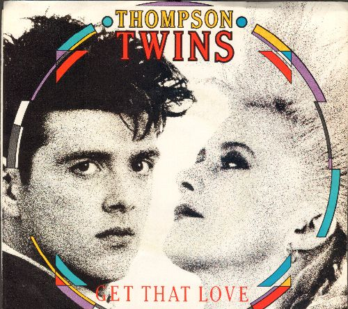 Thompson Twins - Get That Love/Perfect Day (with picture sleeve) - EX8/EX8 - 45 rpm Records