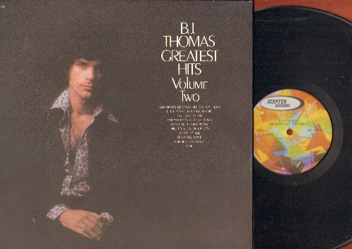 Thomas, B. J. - Greatest Hits Vol 2: Raindrops Keep Fallin' On My Head, I Believe In Music, I Just Can't Stop Believing (Vinyl LP record, gate-fold cover) - NM9/EX8 - LP Records