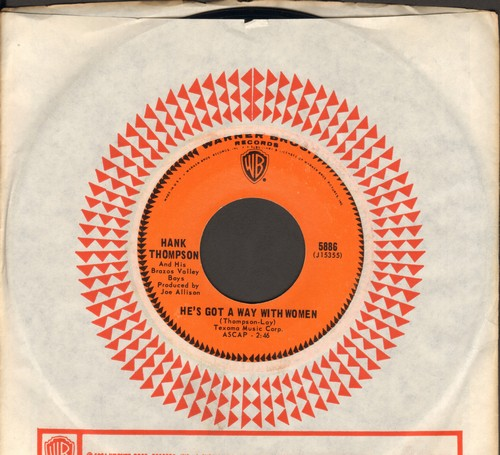 Thompson, Hank - He's Got A Way With Women (And He Got Away With Mine)/Let The Four Winds Choose (with vintage Warner Brothers company sleeve) - NM9/ - 45 rpm Records