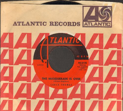 Thomas, Carla - The Masquerade Is Over/I Kinda Think He Does (with Atlantic company sleeve) - VG7/ - 45 rpm Records