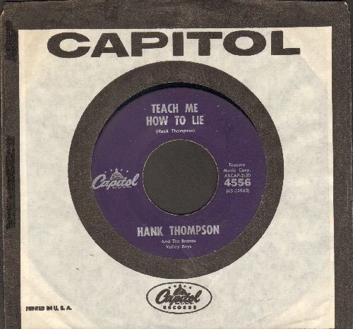Thompson, Hank - Teach Me How To Lie/Oklahoma Hills (purple label first pressing with vintage Capitol company sleeve) - VG7/ - 45 rpm Records