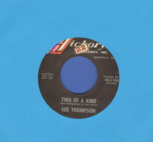 Thompson, Sue - Two Of A Kind/It Has To Be  - EX8/ - 45 rpm Records