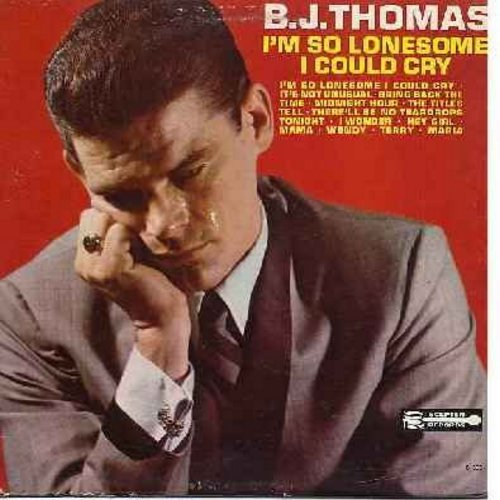 Thomas, B. J. - I'm So Lonesome I Could Cry: It's Not Unusual, Midnight Hour, Hey Girl, Wendy, Maria, Mama, I Wonder (Vinyl LP record) - EX8/VG7 - LP Records