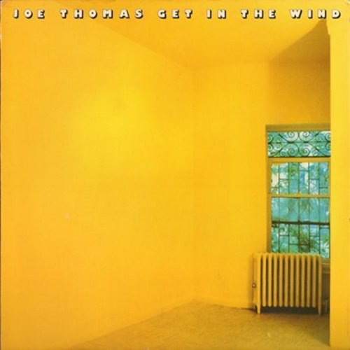 Thomas, Joe - Get In The Wind: Plato's Retreat, Two Doors Down, Mr. Mumbles (FANTASTIC 1970s Miami-Soul Sound!) - NM9/EX8 - LP Records