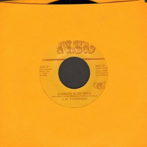 Thompson, J. W. - Bubbles In My Beer/Two Out Of Three Ain't Bad - NM9/ - 45 rpm Records