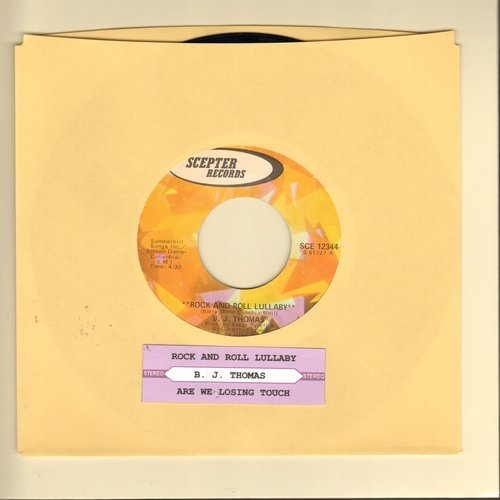 Thomas, B. J. - Rock And Roll Lullaby/Are We Losing Touch (with juke box label) - EX8/ - 45 rpm Records