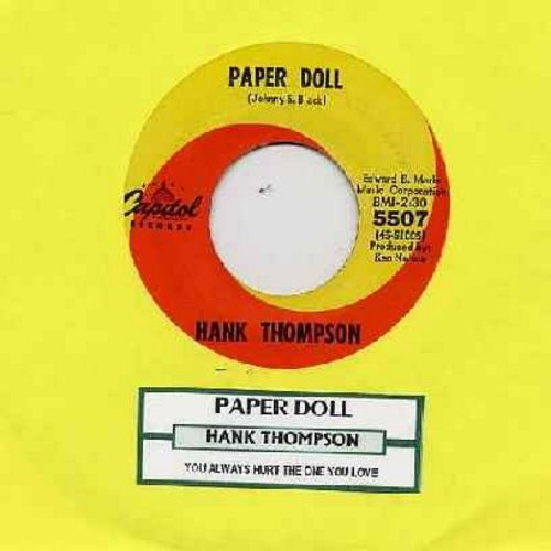 Thompson, Hank - Paper Doll/You Always Hurt The One You Love (with juke box label) - NM9/ - 45 rpm Records
