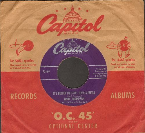 Thompson, Hank - It's Better To Have Loved A Little/How Cold Hearted Can You Get (RARE 1952 first pressing with vintage Capitol company sleeve) - EX8/ - 45 rpm Records